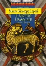 Il Mistero è pasquale: Omelie per il Triduo Sacro. Mauro-Giuseppe Lepori | Libro | Itacalibri