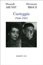 Carteggio 1946-1951 - Hannah Arendt, Hermann Broch | Libro | Itacalibri