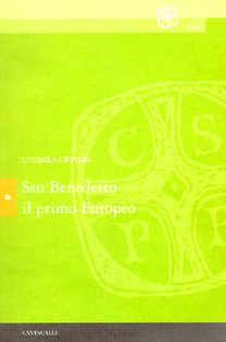 San Benedetto il primo Europeo - Ludmila Grygiel | Libro | Itacalibri