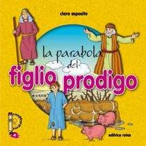 La parabola del figlio prodigo - Clara Esposito | Libro | Itacalibri
