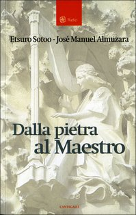 Dalla pietra al Maestro - Etsuro Sotoo, José Manuel Almuzara | Libro | Itacalibri