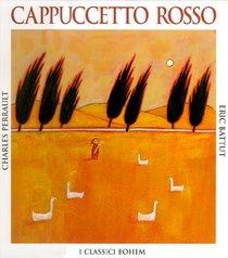 Cappuccetto Rosso - Charles Perrault | Libro | Itacalibri