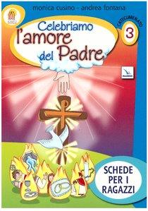 Progetto Emmaus. Catecumenato - vol. 3 Celebriamo l'amore del Padre - AA.VV. | Libro | Itacalibri