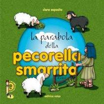 La parabola della pecorella smarrita - Clara Esposito | Libro | Itacalibri