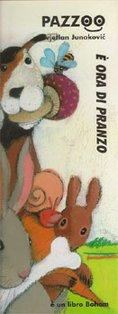 È ora di pranzo - Svjetlan Junakovic | Libro | Itacalibri