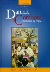 Daniele Comboni. Costruttore di civiltà - Luigi Cocchi | Libro | Itacalibri