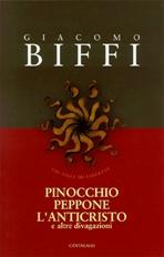 Pinocchio, Peppone, l'Anticristo: e altre divagazioni. Giacomo Biffi | Libro | Itacalibri