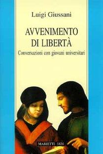 Avvenimento di libertà: Conversazioni con giovani universitari. Luigi Giussani | Libro | Itacalibri