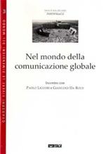 Nel mondo della comunicazione globale - Paolo Liguori, Gianluigi Da Rold | Libro | Itacalibri
