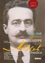 Laico cioè cristiano. San Giuseppe Moscati medico - AA.VV. | Libro | Itacalibri