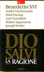 Dio salvi la ragione - AA.VV. | Libro | Itacalibri