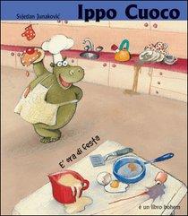 Ippo cuoco - Svjetlan Junakovic | Libro | Itacalibri