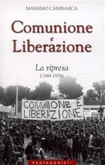 Comunione e Liberazione. La ripresa (1969-1976) - Massimo Camisasca | Libro | Itacalibri