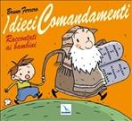 I dieci Comandamenti: raccontati ai bambini. Bruno Ferrero | Libro | Itacalibri