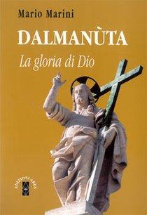 Dalmanùta: La gloria di Dio. Mario Marini | Libro | Itacalibri