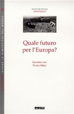 Quale futuro per l'Europa?: Incontro con Paolo Mieli. Paolo Mieli | Libro | Itacalibri