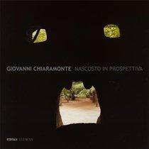 Nascosto in prospettiva: Scene nel paesaggio italiano. Giovanni Chiaramonte | Libro | Itacalibri