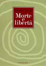 Morte e libertà - Angelo Scola | Libro | Itacalibri