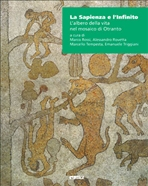 La Sapienza e l'Infinito: L'albero della vita nel mosaico di Otranto. AA.VV. | Libro | Itacalibri