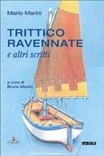 Trittico ravennate: e altri scritti. Mario Marini | Libro | Itacalibri