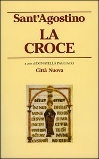 La croce - Sant'Agostino | Libro | Itacalibri