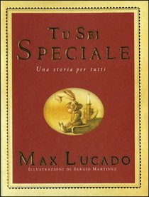 Tu sei speciale: Una storia per tutti. Max Lucado | Libro | Itacalibri
