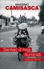 Sentieri d'Asia illuminati: Lettere ai missionari. Massimo Camisasca | Libro | Itacalibri