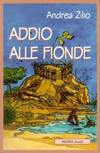 Addio alle fionde - Andrea Zilio | Libro | Itacalibri