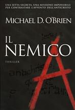 Il Nemico: <i>Thriller</i>. Michael D. O'Brien | Libro | Itacalibri