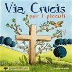Via Crucis per i piccoli - Silvia Vecchini | Libro | Itacalibri