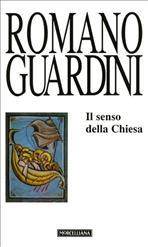 Il senso della Chiesa - Romano Guardini | Libro | Itacalibri