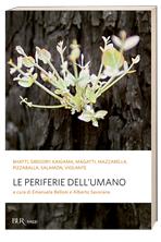 Le periferie dell'umano - Emanuela Belloni, Alberto Savorana | Libro | Itacalibri