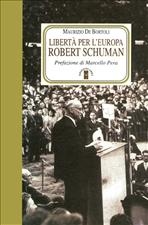 Libertà per l'Europa: Robert Schuman. Maurizio De Bortoli | Libro | Itacalibri