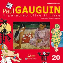Paul Gauguin: Il paradiso oltre il mare. Donatella Gobbi | Libro | Itacalibri