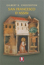 San Francesco d'Assisi - Gilbert Keith Chesterton | Libro | Itacalibri