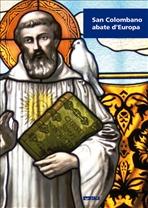 San Colombano abate d'Europa | Libro | Itacalibri