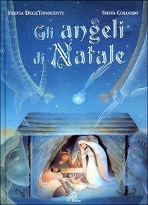 Gli angeli di Natale - Fulvia Degl'Innocenti | Libro | Itacalibri