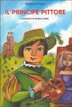 Il principe pittore - Giampiero Pizzol | Libro | Itacalibri