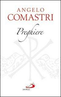 Preghiere - Angelo Comastri | Libro | Itacalibri