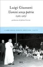 Uomini senza patria: (1982-1983). Luigi Giussani | Libro | Itacalibri
