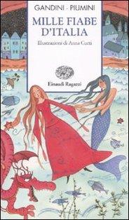 Mille fiabe d'Italia - Roberto Piumini | Libro | Itacalibri
