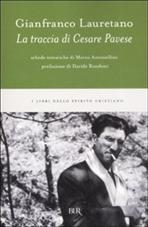 La traccia di Cesare Pavese - Gianfranco Lauretano | Libro | Itacalibri