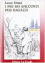 I più bei racconti per ragazzi - Lev Tolstoj | Libro | Itacalibri