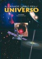Il grande libro dell'universo - Guido Risaliti | Libro | Itacalibri