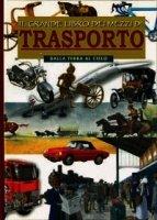 Il grande libro dei mezzi di trasporto: Dalla terra al cielo. Renzo Rossi, Cristiana Leoni | Libro | Itacalibri