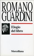 Elogio del libro - Romano Guardini | Libro | Itacalibri