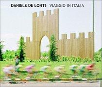 Viaggio in Italia - Daniele De Lonti | Libro | Itacalibri