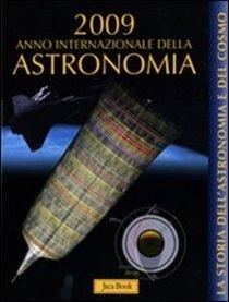 La storia dell'astronomia e del cosmo - Cofanetto   Libro   Itacalibri