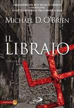 Il Libraio: <i>Thriller</i>. Michael D. O'Brien | Libro | Itacalibri