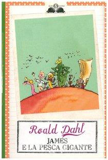 James e la pesca gigante - Roald Dahl | Libro | Itacalibri